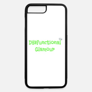 Glamour Dysfunctional Glamour Apparel! - iPhone 7 Plus/8 Plus Rubber Case