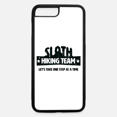 Hiking Sloth Hiking Team - iPhone 7 & 8 Plus Case