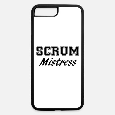 Mistress scrum mistress - iPhone 7 & 8 Plus Case