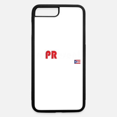 Puerto Rico Represent - iPhone 7 & 8 Plus Case