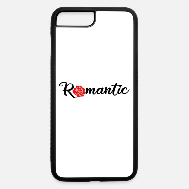 Romantic Romantic - iPhone 7 & 8 Plus Case