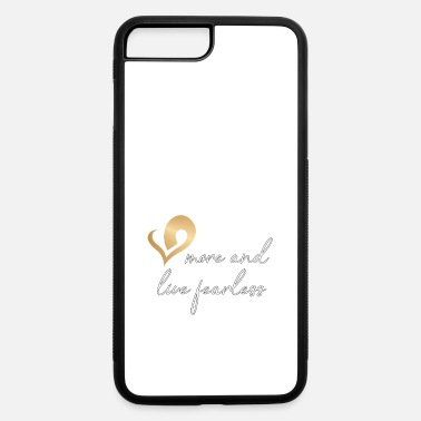 Bible Christian Design - Love More and Live Fearless - iPhone 7 & 8 Plus Case