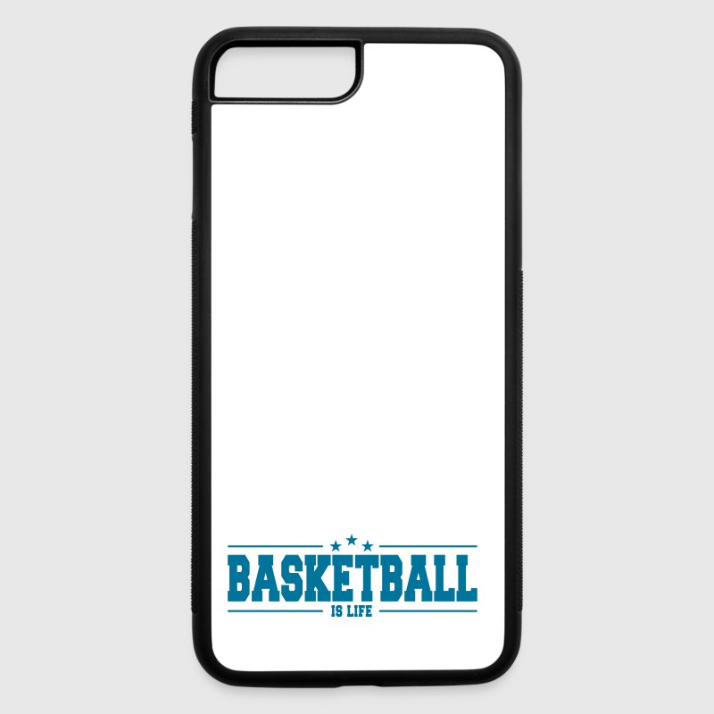 basketball is life 1 - iPhone 7 Plus/8 Plus Rubber Case