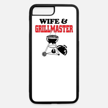 Grillmaster wife and grillmaster - iPhone 7 & 8 Plus Case
