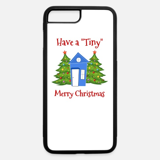 Home iPhone Cases - Have A Tiny Merry Xmas - iPhone 7 & 8 Plus Case white/black