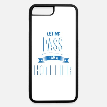 Hotelier let me pass Hotelier gift birthday - iPhone 7 & 8 Plus Case
