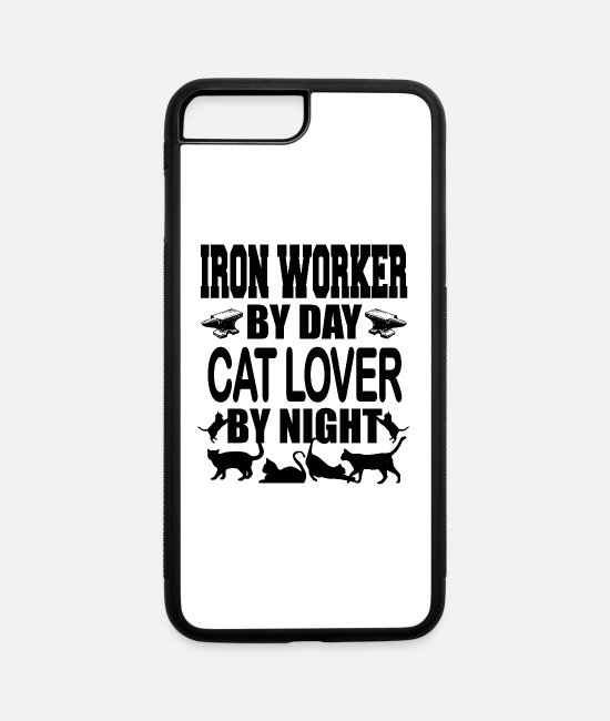 Cats iPhone Cases - iron worker by day - iPhone 7 & 8 Plus Case white/black