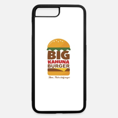 Big Big Kahuna Burger - iPhone 7 & 8 Plus Case