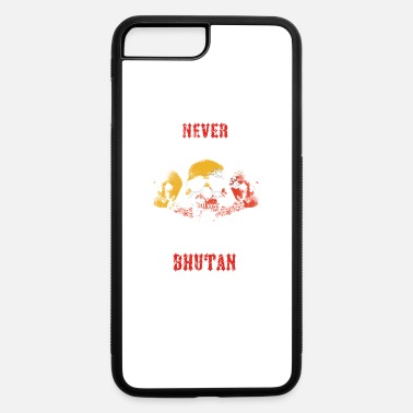 Bhutan never underestimate man BHUTAN - iPhone 7 Plus/8 Plus Rubber Case