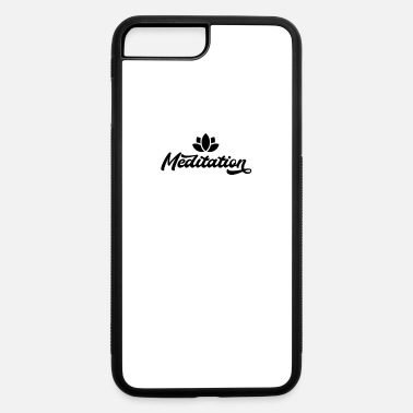 Meditation Meditation - iPhone 7 & 8 Plus Case