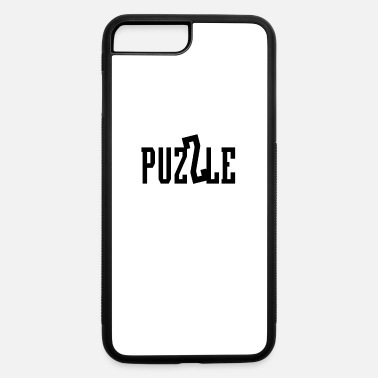 Puzzle Puzzle Puzzles - iPhone 7 & 8 Plus Case