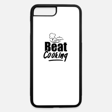 Cooked Cooking Cooking Cooking Cooking - iPhone 7 & 8 Plus Case