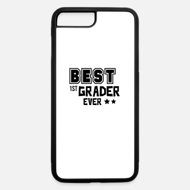 First Graders First Grader - iPhone 7 & 8 Plus Case