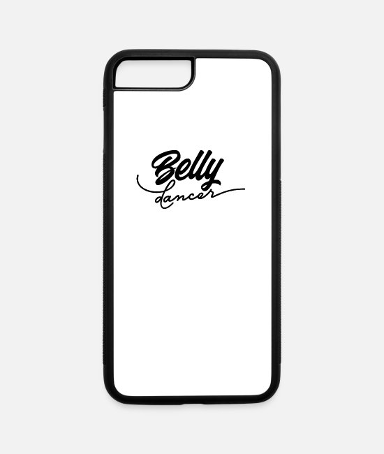 Middle East iPhone Cases - Hobby Belly Dance Belly Dancer Bellies Dancing - iPhone 7 & 8 Plus Case white/black
