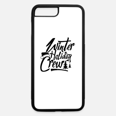 Winter Vacation Winter Holiday Ski Vacation - iPhone 7 & 8 Plus Case