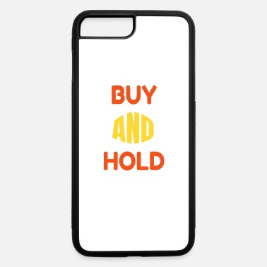 Wealthy Buy and hold dividend investing stock exchange - iPhone 7 & 8 Plus Case