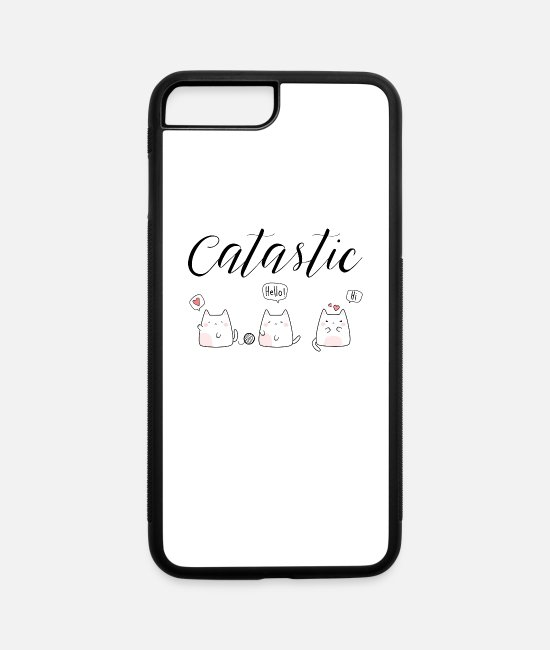 Quote iPhone Cases - Catastic Cat Kitty Meow Cartoon - iPhone 7 & 8 Plus Case white/black