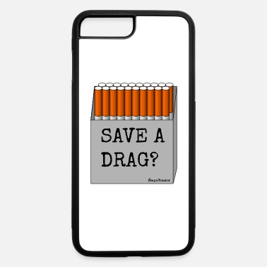 Maritime Save A Drag? #maritimers - iPhone 7 & 8 Plus Case