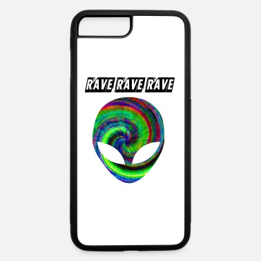 Rave rave rave rave - iPhone 7 & 8 Plus Case