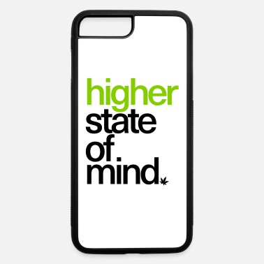 Higher State Of Mind Higher State of Mind. - iPhone 7 & 8 Plus Case