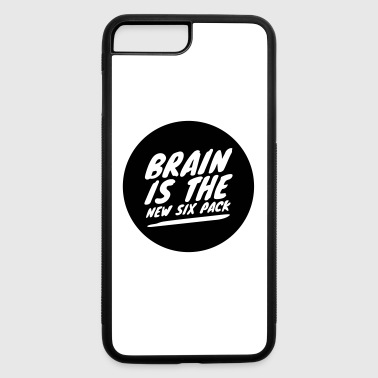 Brain is the new six pack - iPhone 7 Plus/8 Plus Rubber Case