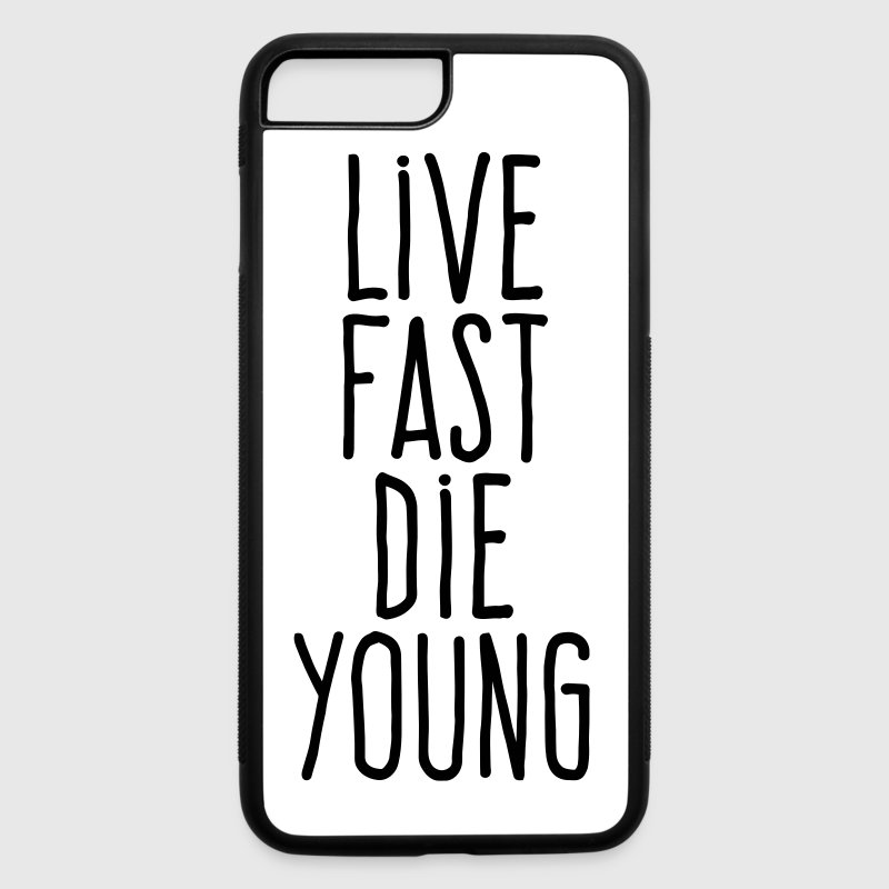 live fast die young - iPhone 7 Plus/8 Plus Rubber Case