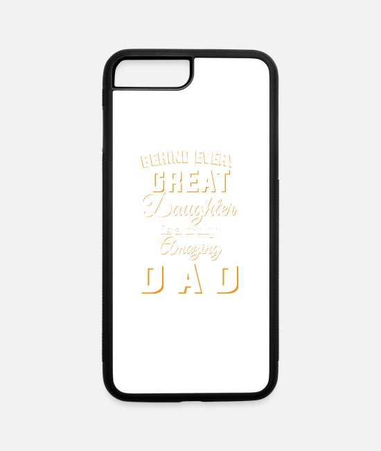 Mother iPhone Cases - Amazing Dad - iPhone 7 & 8 Plus Case white/black
