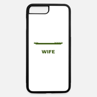 Im Farmer Wife Wouldnt Trade My Life Im Farmer Wife - iPhone 7 & 8 Plus Case