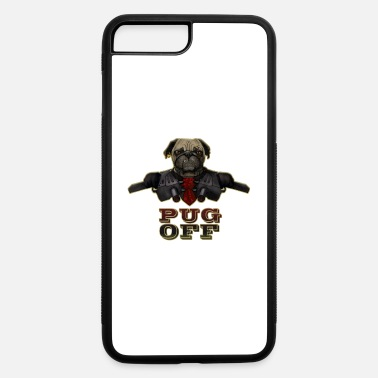 Pug Off - Angry Pug with Gun - iPhone 7 & 8 Plus Case