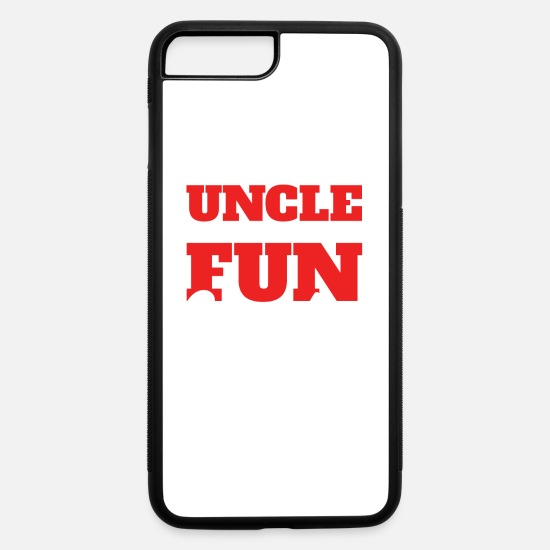 Uncle iPhone Cases - I'm Not Just An Uncle I'm The Fun Uncle | Funny - iPhone 7 & 8 Plus Case white/black