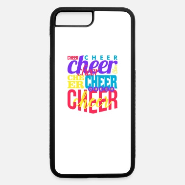 Cheers Cheer Cheer Cheer Cheer - iPhone 7 Plus/8 Plus Rubber Case