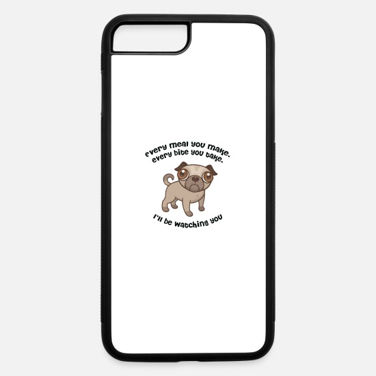 Pug iPhone Cases - Every meal PUG - iPhone 7 & 8 Plus Case white/black