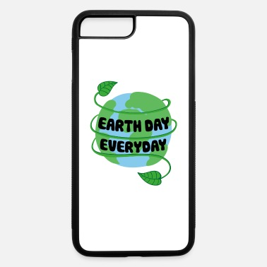 Day Earth Day Every Day - iPhone 7 Plus/8 Plus Rubber Case