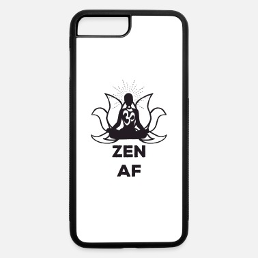 Zen Zen AF Om Meditation Enlightenment Lotus - iPhone 7 & 8 Plus Case