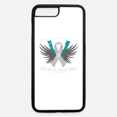 Brain Funny Fighting Brain Cancer Chemo Still Sexy - iPhone 7 & 8 Plus Case