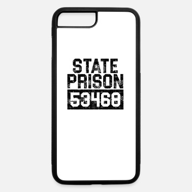 Prison State Prison Prisoner Funny Prison - iPhone 7 & 8 Plus Case