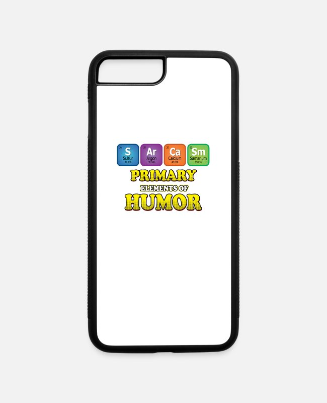 Quote iPhone Cases - Sarcasm Periodic Table - iPhone 7 & 8 Plus Case white/black