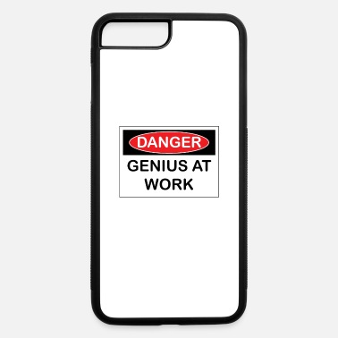 Danger Genius At Work - iPhone 7 & 8 Plus Case