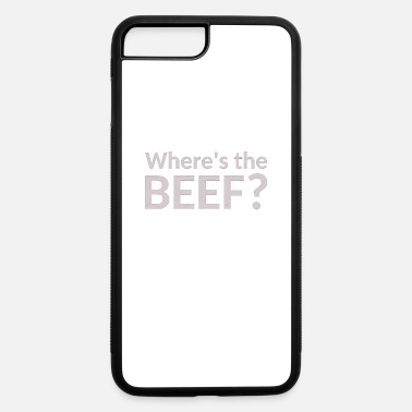 Beef Where is the Beef? - iPhone 7 Plus/8 Plus Rubber Case