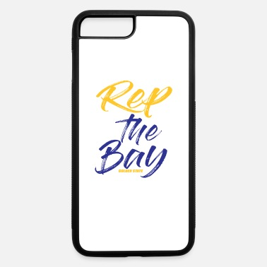 Golden State Warriors Rep The Bay Golden State - iPhone 7 & 8 Plus Case