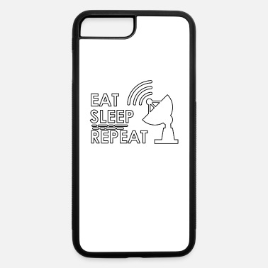 Eat Sleep Repeat Eat Sleep Repeat - iPhone 7 & 8 Plus Case