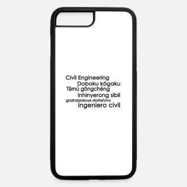 Civil Engineering Civil Engineering - iPhone 7 Plus/8 Plus Rubber Case
