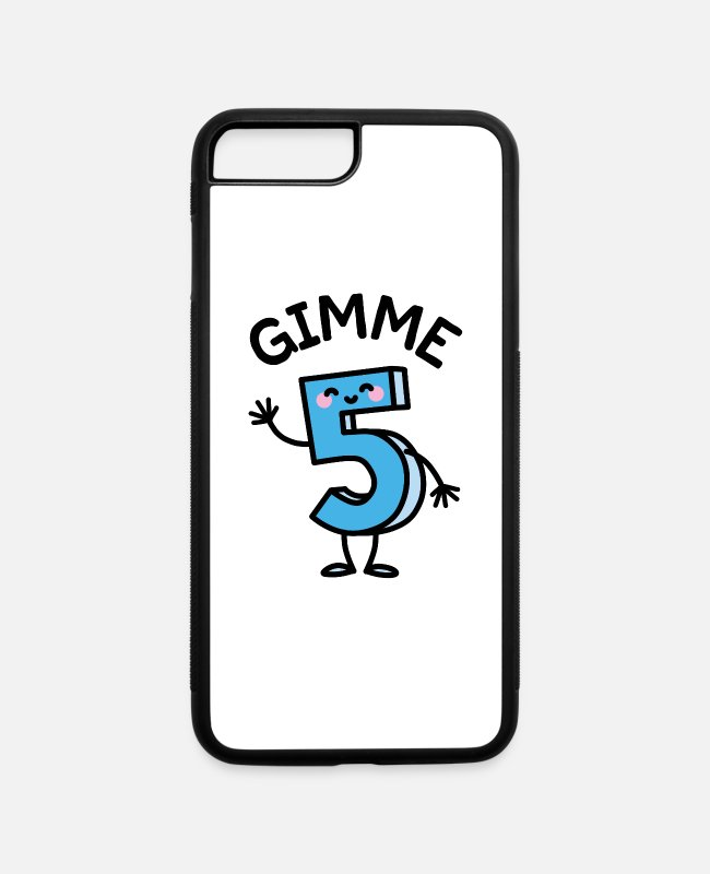 High iPhone Cases - Gimme 5 / Give me five birthday kids - iPhone 7 & 8 Plus Case white/black