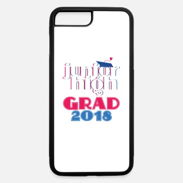 High School Graduate Junior High School Class Of 2018 Graduation Gift - iPhone 7 Plus/8 Plus Rubber Case