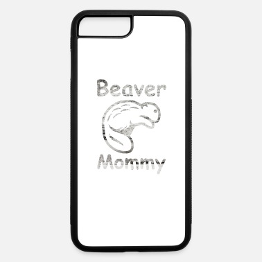 Beaver Beaver Mommy Shirt Gift - iPhone 7 Plus/8 Plus Rubber Case
