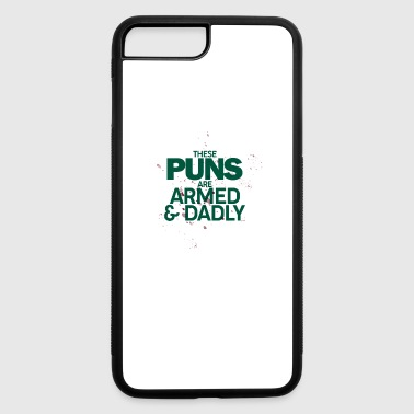 These puns are deadly - Puns - D3 Designs - iPhone 7 Plus/8 Plus Rubber Case