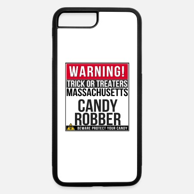 Robber Warning! Massachusetts Candy Robber - iPhone 7 Plus/8 Plus Rubber Case