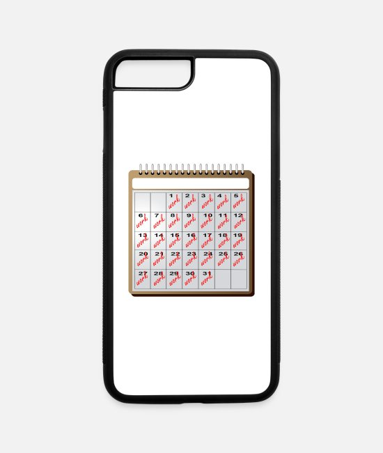 Calender iPhone Cases - work work work - iPhone 7 & 8 Plus Case white/black