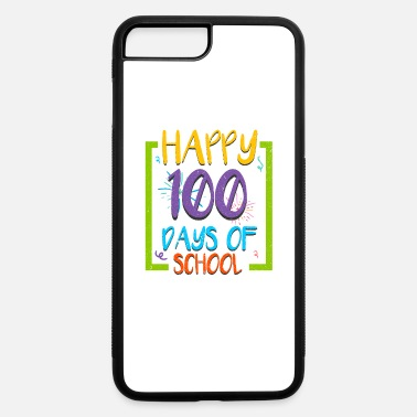100 Days Of School 100 Days of School for Students and Teachers - iPhone 7 & 8 Plus Case