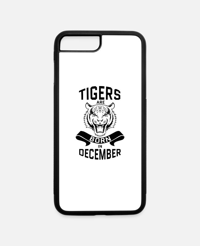 December iPhone Cases - Tigers are Born in December - iPhone 7 & 8 Plus Case white/black